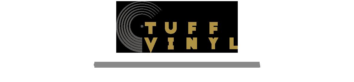 TUFF VINYL RECORD FACTORY
