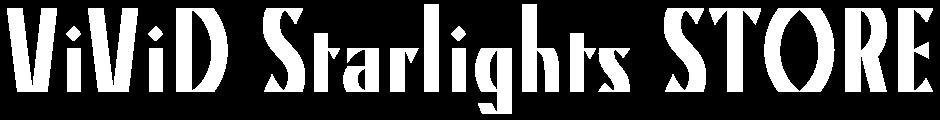 ViViD Starlights STORE