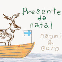 Presente de Natal~bossa nova Christmas (naomi & goro)