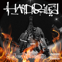 【BOIL RHYME & DJ PANASONIC】  HARDBOILED ~CD~
