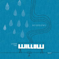 【CD】3rd alb. UNDER THE WILLOW -RAIN-