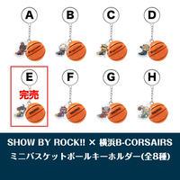 SHOW BY ROCK!! × 横浜B-CORSAIRS トレーディングミニバスケットボールキーホルダー - C
