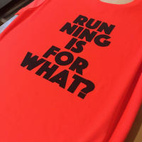 RUNNING IS FOR WHAT?「送料無料」