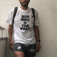 RUNNING IS FOR WHAT? シロクロカモ?送料無料