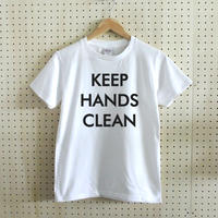 KEEP HANDS CLEAN (手を洗え)