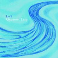 Ree.K / Quantum Leap