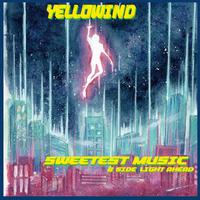 Yellowind アナログ7インチ Sweetest Music / Light Ahead      (ダウンロードコード付き)