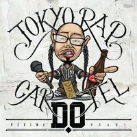 D.O - TOKYO RAP CARTEL [CD] 鎖GROUP