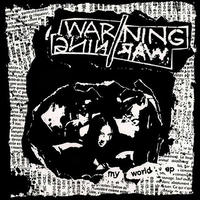 "WARNING//WARNING - My World 7""EP (Flower Of Carnage)"