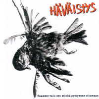 HAVAISTYS - Saamme Vain Sen Minka Pystymme Ottamaan CD (Reset Not Equal Zero)