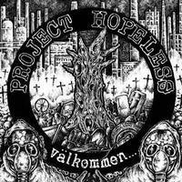 PROJECT HOPELESS - Valkommen Till Var Sopfyllda Fabrik CD (Shaman)