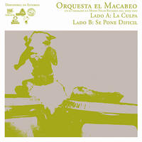 """ORQUESTA EL MACABEO - La Culpa / Se Pone Dificil 7""""EP (Cabeza De Vaca)"""