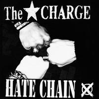 """The★CHARGE - Hate Chain 7""""EP (DIY Records)"""
