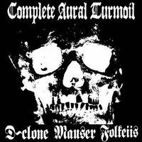 """MAUSER / D-CLONE / FOLKEIIS  - Complete Aural Turmoil 3way split 7""""EP (Hardcore Survives)"""
