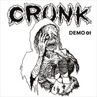 CRUNK - Demo 01 CD (Break The Records)