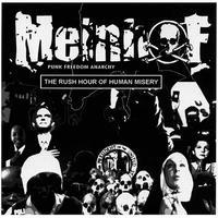 MEINHOF - The Rush Hour Of Human Misery CD (Shaman)