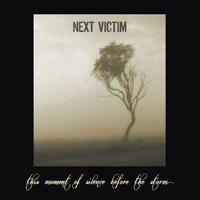 NEXT VICTIM - His Moment Of Silence Before The Storm CD (Zaraza)