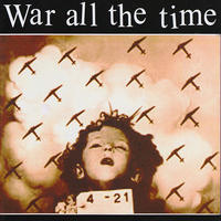 WAR ALL THE TIME - Discography CD (Life On The Edge)