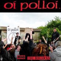 """OI POLLOI - Mind The Bollocks 7""""EP (Kamaset Levyt)"""