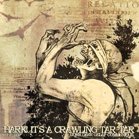 HARK! IT'S A CRAWLING TAR-TAR - Dorr Darr Gelap Communique CD (Thrash Steady Syndicate)