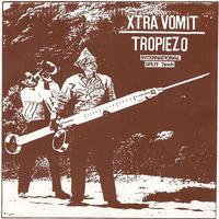 "XTRA VOMIT / TROPIEZO - split 7""EP (Cabeza De Vaca)"