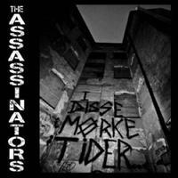 """THE ASSASSINATORS - I Disse Mørke Tider 7""""EP (Halo Of Flies)"""