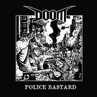 "DOOM - Police Bastard 7""EP (30 Years of DOOM reissue) (Profane Existence)"