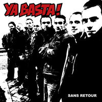 YA BASTA! - Sans Retour LP (Twisted Chords)