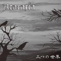ATARAXIA - 二つの世界 CD (爆音連鎖)