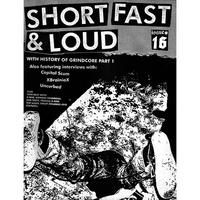 SHORT FAST & LOUD #16 Zine (Six Weeks)