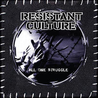 RESISTANT CULTURE - All One Struggle CD (Shaman)
