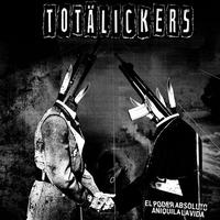 TOTALICKERS - El Poder Absoluto Aniquila La Vida LP (Ravachol Prod)