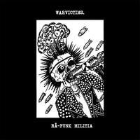 "WARVICTIMS - Rå-Punk Militia 7""EP (Televised Suicide)"