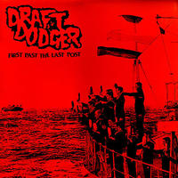 DRAFT DODGER - First Past The Last Post LP (Endless Blockade)