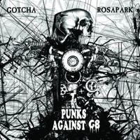 GOTCHA / ROSAPARK - Punks Against G8 split CD (ACM023)