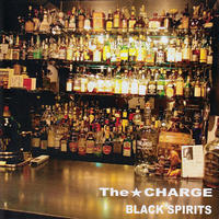 The★CHARGE - Black Spirits CD (DIY Records)