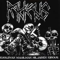 """RAKKAUS - Kuolevan Maailman Hiljainen Kirous 7""""EP (Barrage Of Salt)"""