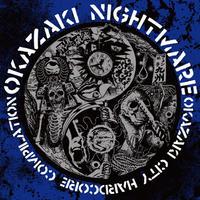 OKAZAKI NIGHTMARE DAYS.0 - compilation CD (Crew For Life)