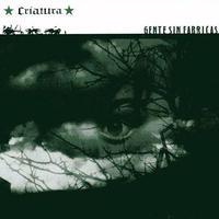 CRIATURA - Gente Sin Fabricas LP (Tofu Guerrilla)