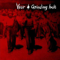VUUR / GRINDING HALT - split LP (Heart On Fire)