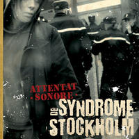 ATTENTAT SONORE - Syndrome De Stockholm CD (Kawaii)