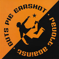"GUTS PIE EARSHOT - Revolt Against 7""EP / MCD (ACM021)"