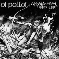 "OI POLLOI / APPALACHIAN TERROR UNIT  - split 7""EP (Profane Existence)"