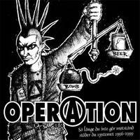 OPERATION - Så Länge Du Inte Gör Motstånd Stöder Du Systemet 1996-1999 CD (Halvfabrikat Records)