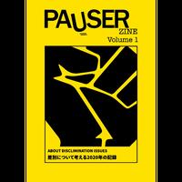PAUSER Vol.1 Zine (Pauser)