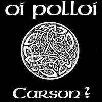 """OI POLLOI - Carson? 7""""EP (Nikt Nic Nie Wie)"""