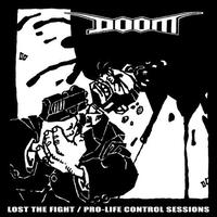 DOOM - Lost The Fight / Pro-Life Control Sessions LP (Agipunk)[USED]