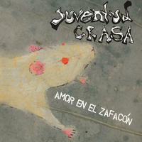 JUVENTUD CRASA - Amor En El Zafacon CD (Persona Unknown)