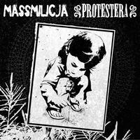 "MASSMILICJA / PROTESTERA - split 7""EP (Halvfabrikat Records)"