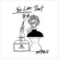"""WIPES - You Like That 7""""EP / CD (Crew For Life)"""